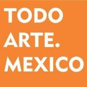 Todo Arte. Mexico